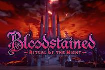 《血污:夜之仪式》公布最新众筹demo 展示全新内容